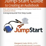 Book Cover of the Jump Start Guide for Creating an Audiobook